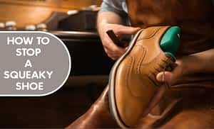 How To Stop A Squeaky Shoe – 17 Ways To Stop Shoes Bottoms Noise